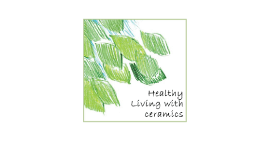 Healthy living with ceramics